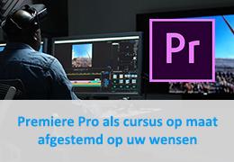 Premiere Pro als cursus op maat